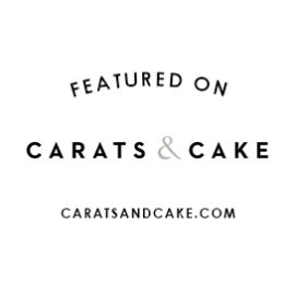 Featured on Carats & Cake